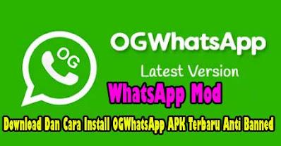 Download OGWhatsApp (OGWA Apk) Latest Version 2021