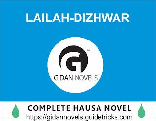 LAILAH-DIZHWAR COMPLETE HAUSA NOVEL