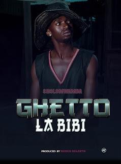New AUDIO | Sholo Mwamba – GHETTO LA BIBI | Download/Listen.Now