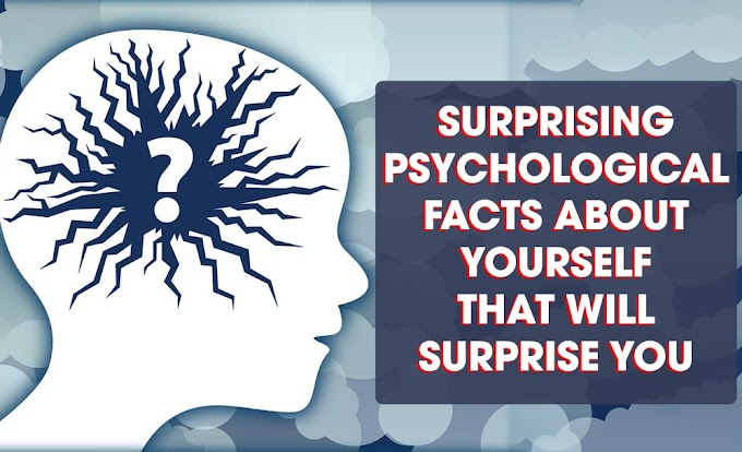 18 Surprising Psychological Facts About You