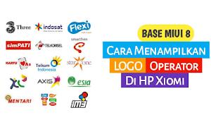 2 Cara Menampilkan Logo Operator di Hp Xiomi ( Base MIUI 8 )