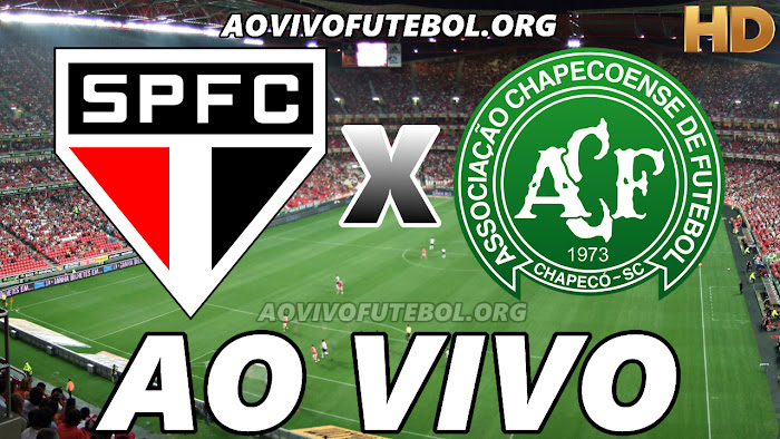 São Paulo x Chapecoense Ao Vivo HD Online