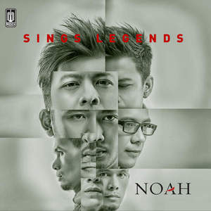 Download Songs Noah - Sings Legends