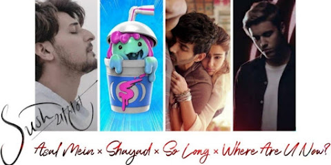 Asal Mein × Shayad × So Long × Where Are U Now Remix - Yohan Mashup