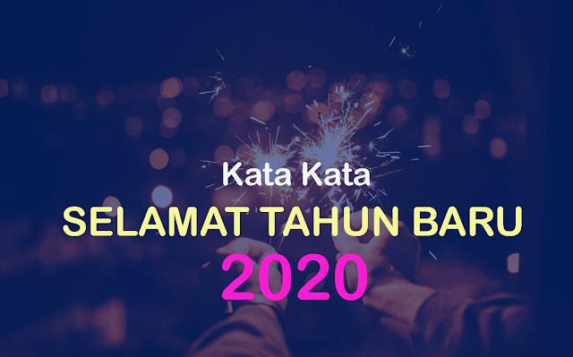 Kata Kata Selamat Tahun Baru 2020