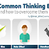 9 common Thinking Biases and how to Overcome them #infographic