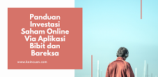 Panduan Investasi Saham Online Via Aplikasi Bibit dan Bareksa