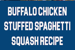 Buffalo Chicken Stuffed Spaghetti Squash #whole30dinner #spaghettisquashdinner #whole30