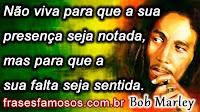 Frases Bob Marley sobre a Vida