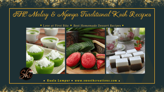 SHC Malay & Nyonya Traditional Kuih Recipes