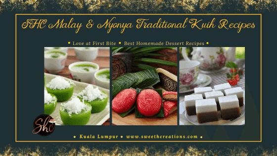 SHC Malay & Nyonya Traditional Kuih Recipes