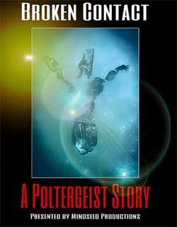 Broken Contact: A Poltergeist Story (2020)