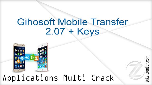 Gihosoft Mobile Transfer 2.07 + Keys