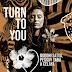 DOWNLOAD MP3: Boddhi Satva, Pegguy Tabu & Celaya -Turn To You (Main Mix)