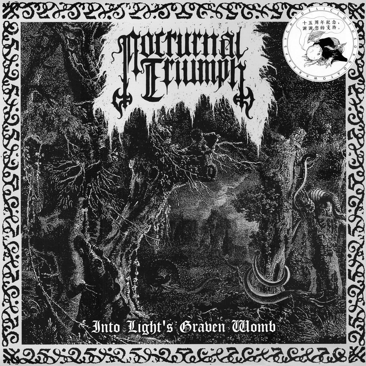 mortuusinsomnis777: Nocturnal Triumph - Into Light's Graven Womb