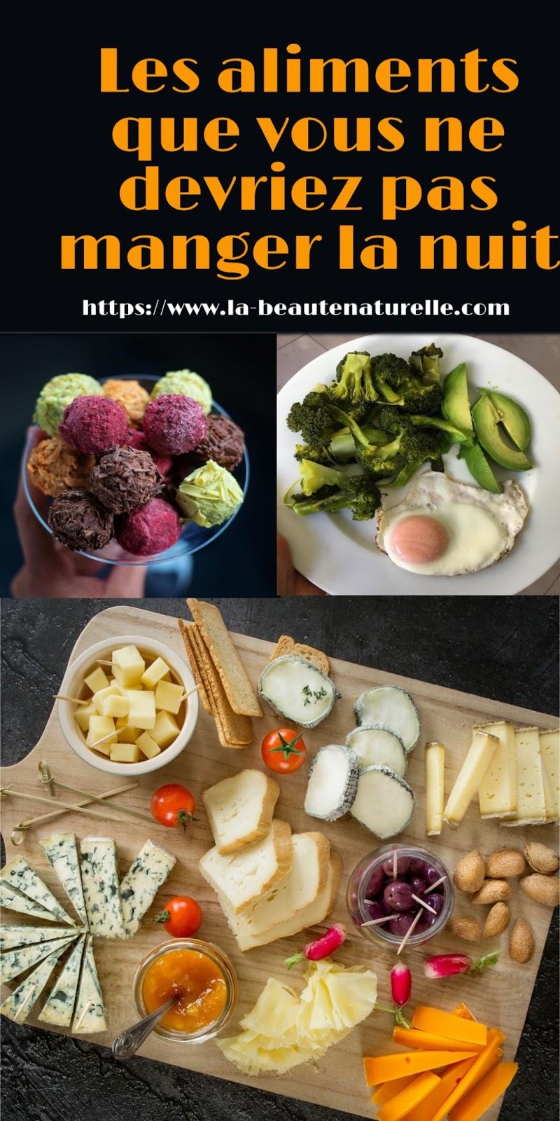 Les aliments que vous ne devriez pas manger la nuit