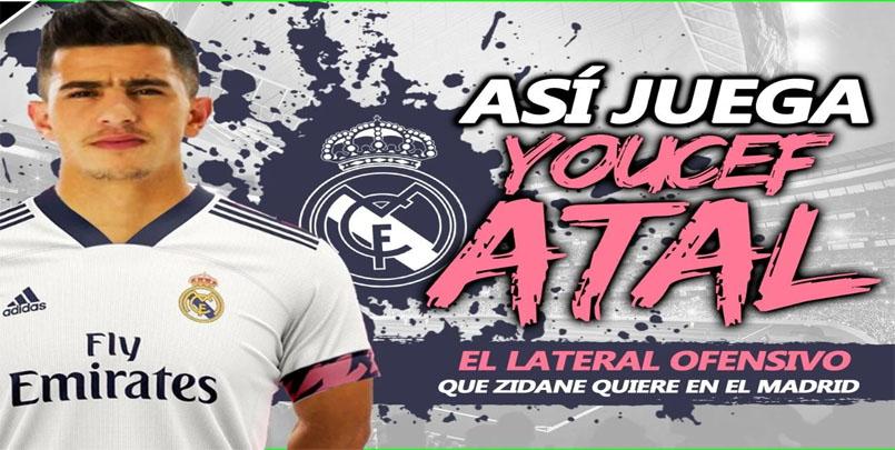 """Youcef Atal Real Madrid,عطال يصنع الحدث في """"إسبانيا"""".النجم الجزائري """"يوسف عطال"""" و ريال مدريد,ضم """"يوسف عطال"""""""