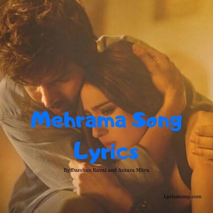 Mehrama Song Lyrics by Darshan Raval | Love Aaj Kal