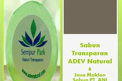 Sabun Transparan ADEV Natural dan Jasa Maklon Sabun PT. ANI