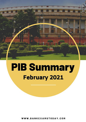 PIB Summary: February 2021