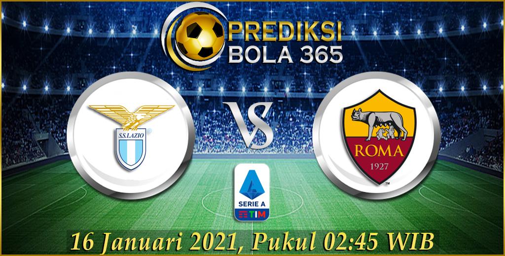 Prediksi bola Lazio Vs Roma Laliga Serie A Sabtu 16 Januari 2021