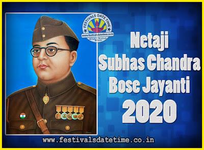 2020 Netaji Subhas Chandra Bose Jayanti Date, 2020 Subhas Chandra Bose Jayanti Calendar