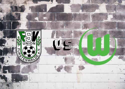 Union Fürstenwalde vs Wolfsburg  Resumen