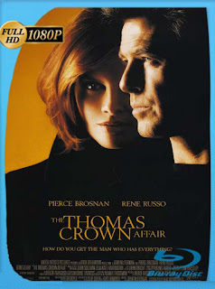 El Caso Thomas Crown [1999] HD [1080p] Latino [GoogleDrive] SilvestreHD
