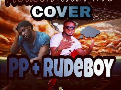 MUSIC: PP - Reason With Me ( Rudeboy's Cover)