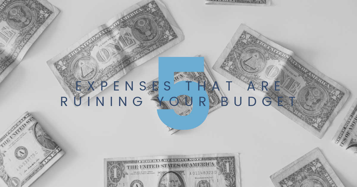 expenses that are ruining your budget