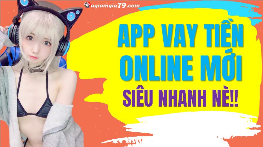 App vay tiền online mới