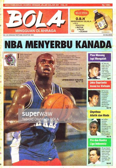 Tabloid BOLA EDISI 544 MINGGU PERTAMA AGUSTUS 1994: NBA MENYERBU KANADA