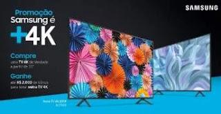 Nova Promoção Samsung é +4K Ganhe Até 2 Mil Reais Na Compra Outra Tv