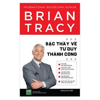 Brian Tracy - Bậc Thầy Về Tu Duy Thành Công ebook PDF-EPUB-AWZ3-PRC-MOBI