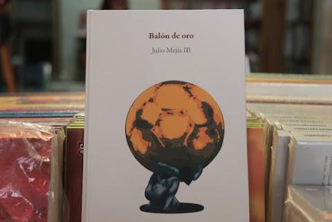 RESEÑA Balón de oro, oro en oro, la poesía | Erald Aguilar