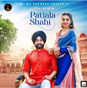 Patiala Shahi Jugraj Sandhu Lyrics
