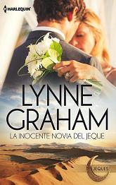 Lynne Graham - La Inocente Novia Del Jeque