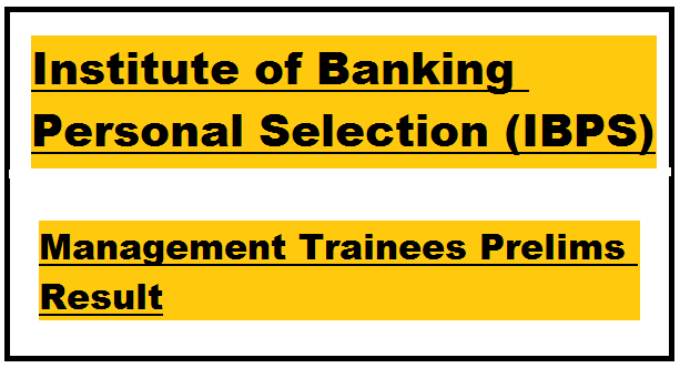 Probationary Officers,Management Trainees (IBPS)