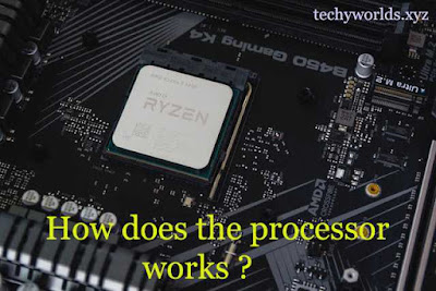 how-does-the-processor-works