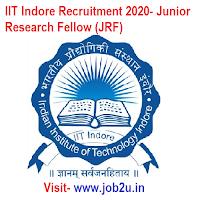 IIT Indore Recruitment 2020, Junior Research Fellow (JRF)
