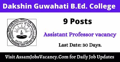 Dakshin Guwahati B.Ed. College Recruitment