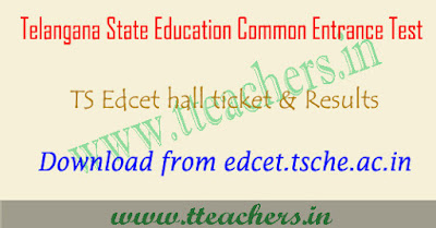 TS Edcet hall ticket 2017, Telangana B.Ed result 2018