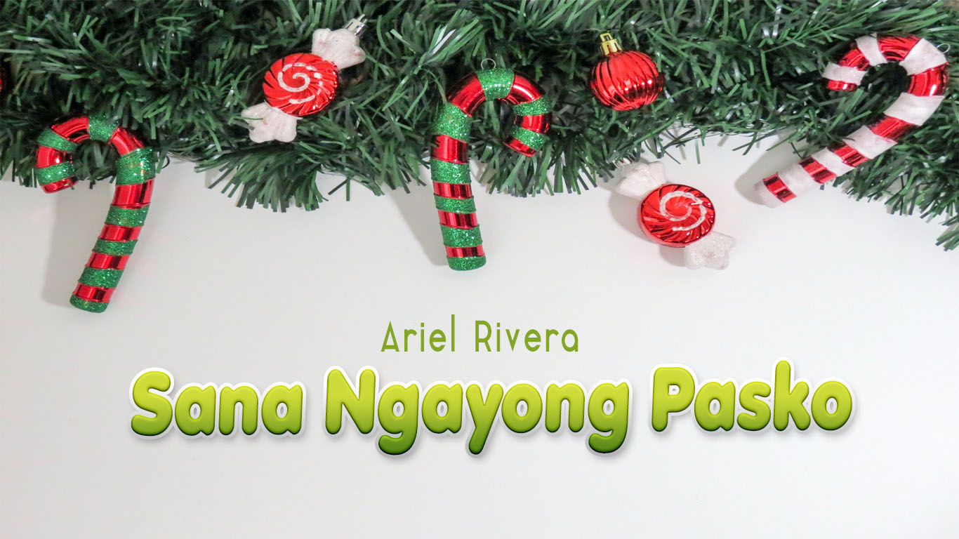 Sana Ngayong Pasko Ariel Rivera
