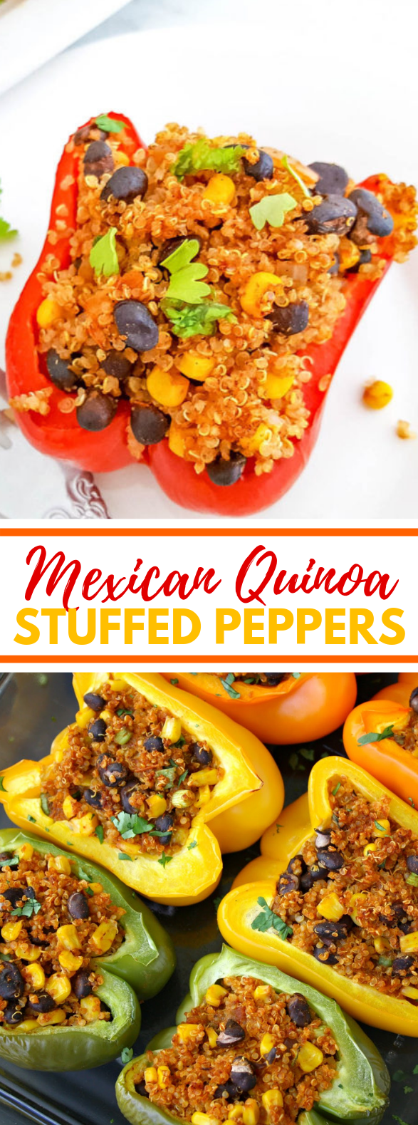 MEXICAN QUINOA STUFFED PEPPERS #vegetarian #mexicanfood