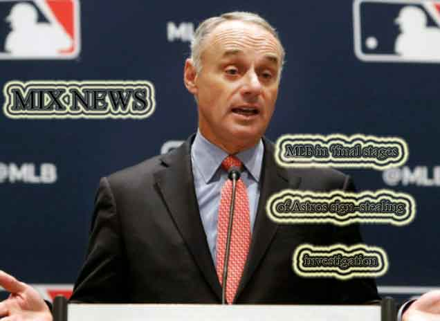 MLB,final stages,Astros,sign-stealing,investigation