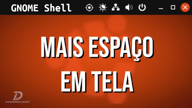 extension-extensão-gnome-shell-economizar-espaço-tela-monitor-ubuntu-fedora-unite-pixel-saver