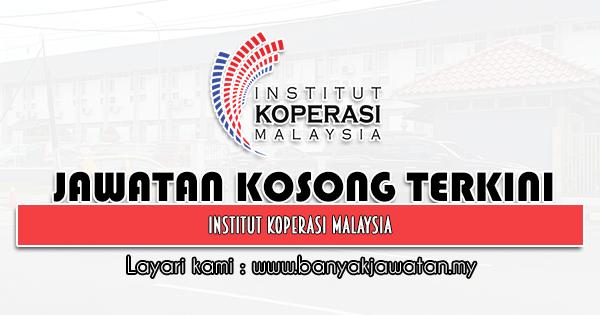 Jawatan Kosong 2021 di Institut Koperasi Malaysia