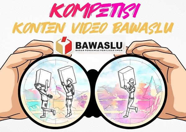 Lomba - Kompetisi Konten Video Bawaslu Tahun 2020