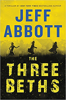 https://www.amazon.com/Three-Beths-Jeff-Abbott/dp/1538728699/ref=sr_1_11?s=books&ie=UTF8&qid=1514578830&sr=1-11&keywords=jeff+abbott