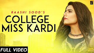 College Miss Kardi Lyrics |  Raashi Sood